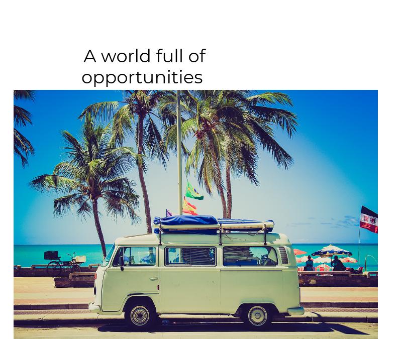 Cambiar de  vida, viajar  y aprender